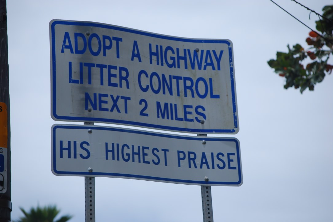 Fig. 9 Adopt a Highway Litter Control Signage, His Highest Praise, Oʻahu, July 2014. Photo: ©Sally Promey