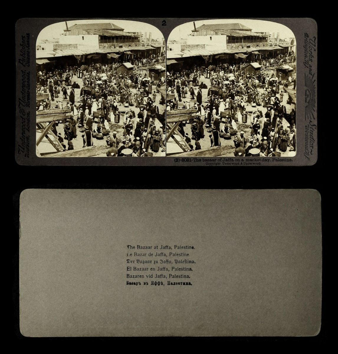 Fig. 15 The bazaar of Jaffa on a market day, from The Holy Land through the Stereoscope by Underwood & Underwood, 1896-1905