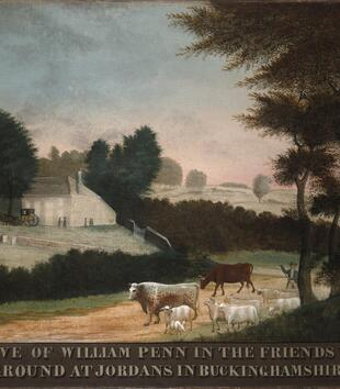 "A painting depicts cattle led past an open lawn and a white gable-roofed building. A few figures gather on the grounds, and an inscription at the bottom of the work reads, ""GRAVE OF WILLIAM PENN IN THE FRIENDS BURIAL GROUND AT JORDANS IN BUCKINGHAMSHIRE."""